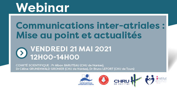 Webinar | Communications inter-atriales, 21 mai 2021 - 12h00-14h00
