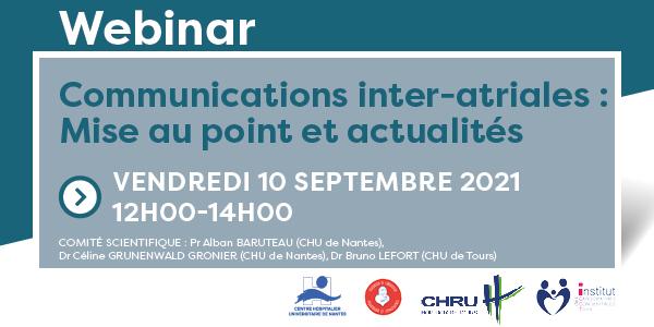 Webinar | Communications inter-atriales, 10 septembre 2021 - 12h00-14h00